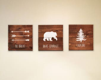 Be Brave, Explore, Have Courage Rustic Wood Signs | White on Wood