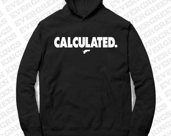 CALCULATED Hoodie
