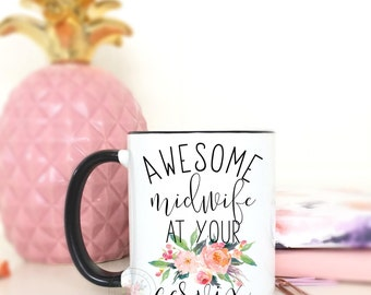 Awesome midwife at your cervix.midwife.midwife gift/doula coffee mug/mug/labor and delivery/DISHWASHER + MICROWAVE SAFE.
