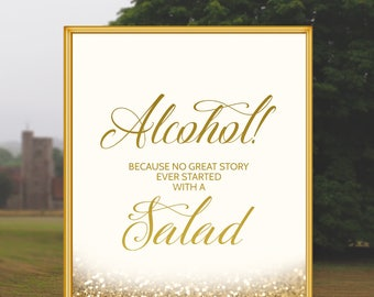 Wedding Open Bar Sign - Alcohol Because No Great Story Started With A Salad Printable Wedding Sign Wedding Bar Decor Gold Glitter Wedding