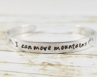 I Can Move Mountains Cuff Bracelet, Inspirational message, Motivational Message, Mountain lover gift, Mountain jewelry, Acheivement gift