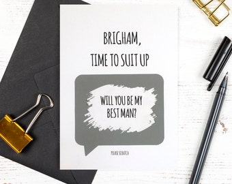 Personalised Time to Suit Up - Scratch to reveal - Will you be my Best Man / Groomsman?