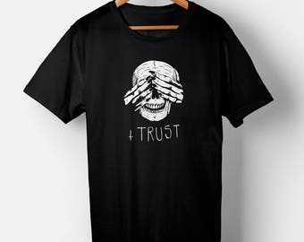 Trust, Hide and Seek T-SHIRT