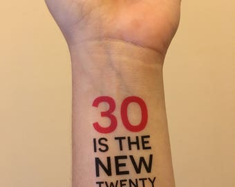 custom personalized birthday party temporary tattoo // 30 is the new twenty // pink or blue