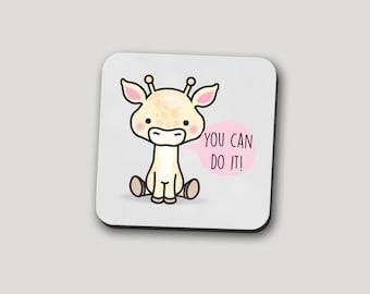 You Can Do It Coaster | Giraffe Coaster | Funny Coasters | Motivational Coaster | Coffee Mug | Mug Of Motivation | Funny Gifts | Funny Mugs