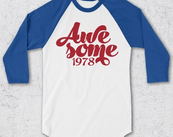 40th Birthday Gifts For Women & Men - Retro Baseball Tee - AWESOME 1978 Shirts - 40th Birthday Shirts - Retro Awesome Since 1978 - T-Shirt