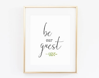 Be Our Guest Printable, Guest Room Wall Art