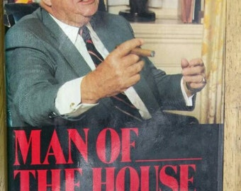 Man of the House , 1987 , Speaker Tip O'Neill , Life and Political Memoires , WIlliam Novak