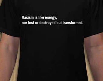 Racism like energy