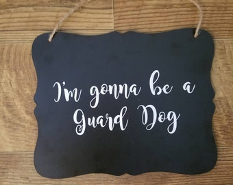 Pregnancy Announcement Guard Dog Sign