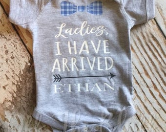 Ladies, I Have Arrived Personalized Onesie