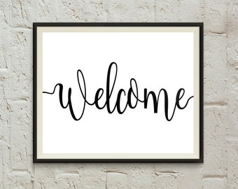 welcome sign welcome print welcome printable welcome home front door entry way welcome party decor print housewarming gifts wall art quotes