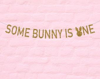 Some Bunny Is One, Birthday Glitter Banner, Bunny Birthday Party Decor, First Birthday Party, Smash Cake, 1st Birthday, Rabbit Party