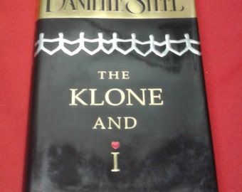 Best Selling Danielle Steel   The Klone and I    Hardcover Book  Used