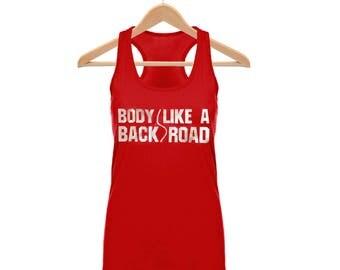 Body Like a Back Road - Workout Racerback Tank