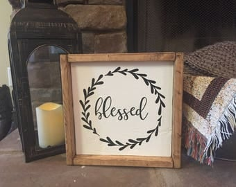 Blessed | Wood Sign | Rustic | Farmhouse Style | Home Decor