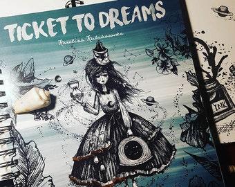 Ticket to Dreams