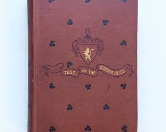 Tess of the D'Urbervilles ~Thomas Hardy ~2nd U.S. Printing, 1892, Partially Censored ~ early Margaret Armstrong decorated binding
