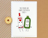 Friendship Card, Card for Friend, Best Friend Card, Birthday Card, Gin, Vodka, Friendship Quote, Friends, Quote, Illustration, Funny Card