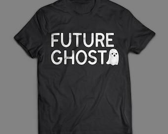 "Halloween Shirt Costumes ""Future Ghost"" - Last Minute Halloween Costume Ghost Shirt - Easy Halloween Costume Ghost T-Shirt - Ghost Costume"