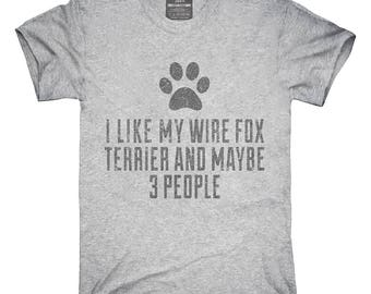Funny Wire Fox Terrier T-Shirt, Hoodie, Tank Top, Gifts