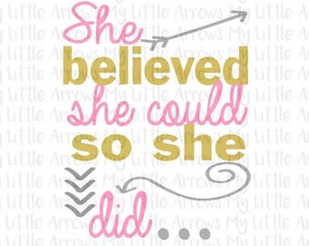 SALE- She believed she could so she did SVG, DXF, Eps, png Files for Cutting Machines Cameo or Cricut // baby girl svg - baby cut file
