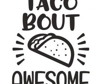Taco about awesome T Shirt