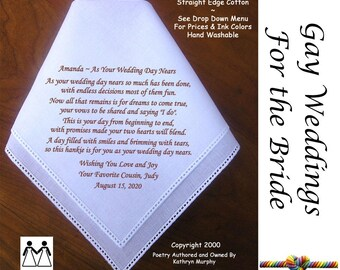 Gay Wedding ~ Wedding Hankie For the Bride  L504 Title, Sign & Date for Free!  Poem Printed Hankie Gay Wedding