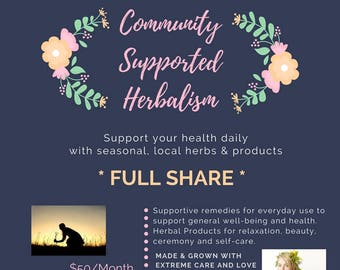Full Share: Community Supported Herbalism (LOCAL ONLY)