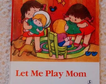 Let Me Play Mom by Wu Qi, Illustrated by He Yanrong 1990 First Edition Hardcover