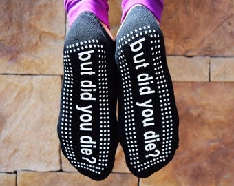 But Did You Die? Sticky Barre Socks (Black/White)