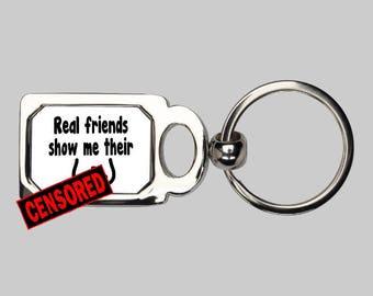 Real friends keychain, boobs, show me your boobs, adult humor, sarcastic keychain, novelty keychain, sarcasm, funny keychain, gag gift,