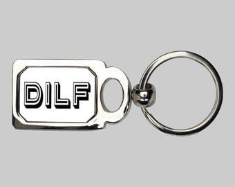 Dad keychain, DILF, funny keychain, dad gift, sarcastic keychain, MILF, dad I want to F, best dad ever, super dad, gift for him, new dad