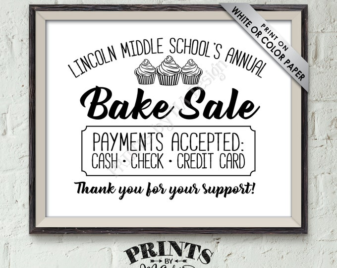 """Bake Sale Sign, Custom Bake Sale Flyer, Baked Goods Fundraiser Sign, Cookies, Cupcakes, Cookie Booth, Black & White PRINTABLE 8x10"""" Sign"""