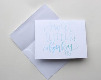 """Hand Lettered """"Sweet Little Baby"""" Greeting Card - Blue"""