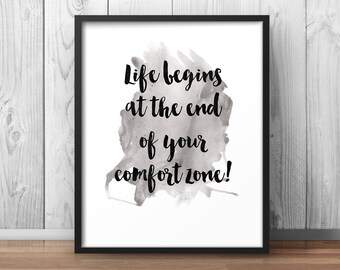 Life Begins at the end of your comfort zone, Motivational Poster Confidence Print Inspiring Print Office Decor Home Decor Classroom Print
