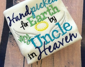 Handpicked for Earth by my Uncle in Heaven Baby Shirt