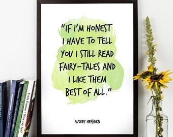 If I'm honest (...), Audrey Hepburn, Audrey Hepburn quote, Audrey Hepburn Art, Hepburn Watercolor Quote Poster, Watercolor Inspirational Art