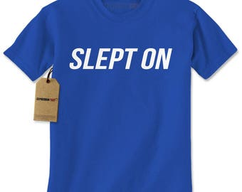 Slept On Mens T-shirt