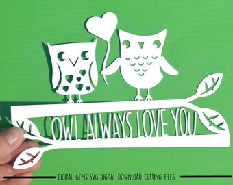 Owl always love you paper cut svg / dxf / eps / files and pdf printable template for hand cutting. Digital download. Commercial use ok.