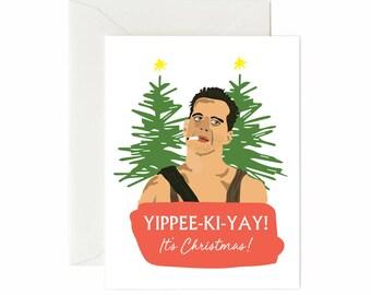 "Die Hard/ Bruce Willis ""Yippee-Ki-Yay It's Christmas"" Greeting Card"