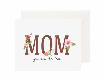 "Floral ""Mom You Are The Best"" Greeting Card"