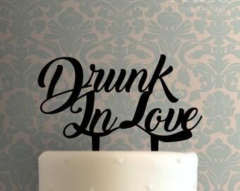 Drunk In Love Cake Topper 100