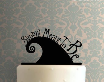 Simply Meant To Be Cake Topper 100