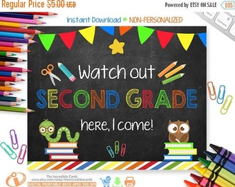 ON SALE Watch Out 2nd Grade Here I Come Sign,Back to School Chalkboard Sign Printable Photo Prop, First Day of 2nd Grade Sign Instant Downlo