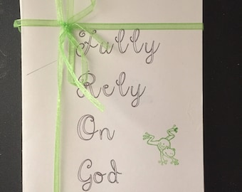 Fully Rely On God FROG