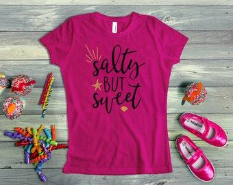 Salty but Sweet Shirt - Girls Sweet Shirt - Girls Sassy Shirt