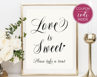 Rustic wedding sign Love is sweet sign Take a treat sign Love is sweet favors sign Sweet table sign decor Candy buffet sign Candy bar sign