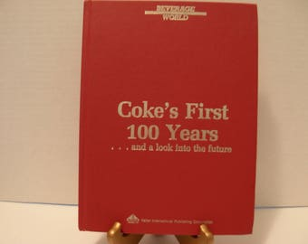 Large, Coke's First 100 Years, Hardcover Book, No Dust Jacket, Copyright 1986, Free Shipping