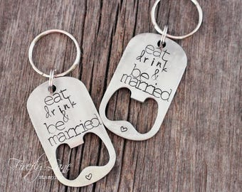 Hand stamped bride & groom bottle opener gift set / eat drink and be married / wedding gift ideas / personalized
